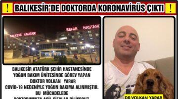 BALIKESİR'DE DOKTORDA KORONAVİRÜS ÇIKTI