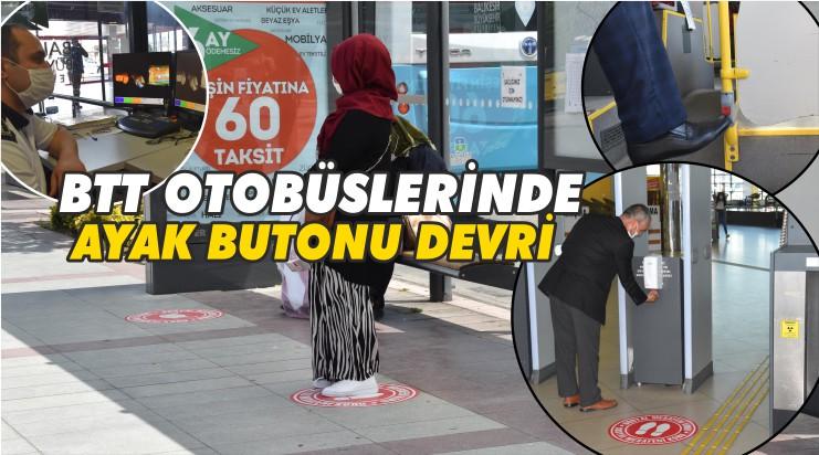 BTT OTOBÜSLERE YENİ TEDBİR