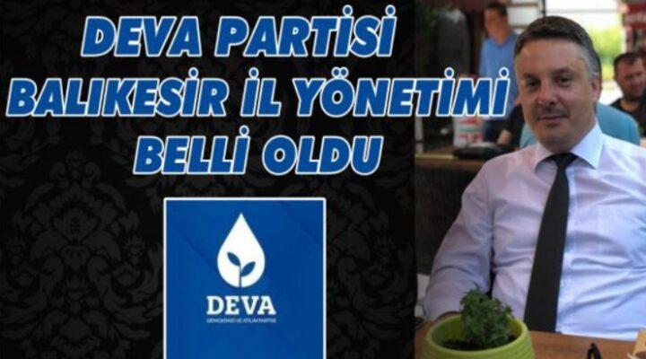 DEVA BALIKESİR'İN YÖNETİMİ BELLİ OLDU