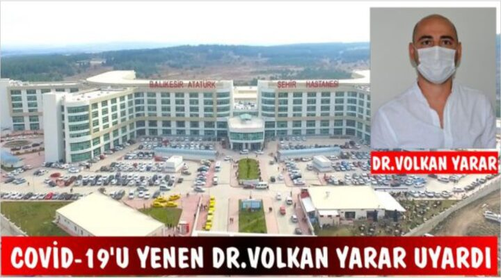 COVİD-19'U YENEN DOKTOR UYARDI