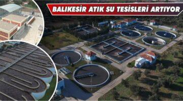 ATIK SU ARITMA TESİSLERİ BÜYÜYOR