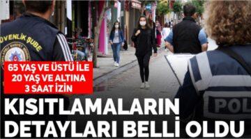 YENİ KISITLAMA DETAYLARI BELLİ OLDU !
